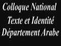Colloque National Texte  et Identité Département Arabe 1ère Partie