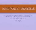 Infections et grossesse, Communication présentée par Dr BOUDRAHEM
