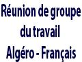 Reportage sur la réunion de groupe du travail Algéro – français.