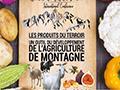 Reportage sur le séminaire international sur les produits du terroir : «un outil du développement de l'agriculture de montagne»