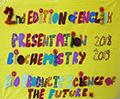 L3 Biochemistry Poster Session » 2nd Edition of Englich Presentation Biochemistry» .