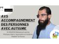 AVS, Accompagnement des personnes avec Autisme animée par le Dr BOURAS Mohamed Lamine, Partie 1
