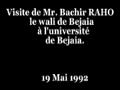 Visite de Mr.Bachir RAHO le wali de bejaia à l'université de Bejaia.