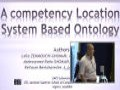 A competency location system based ontology, Communication présentée par Abdessamed Réda GHOMARI